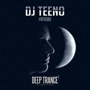 DJ Teeno - Deep Trance
